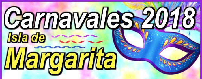 Carnavales 2018 - Isla de Margarita