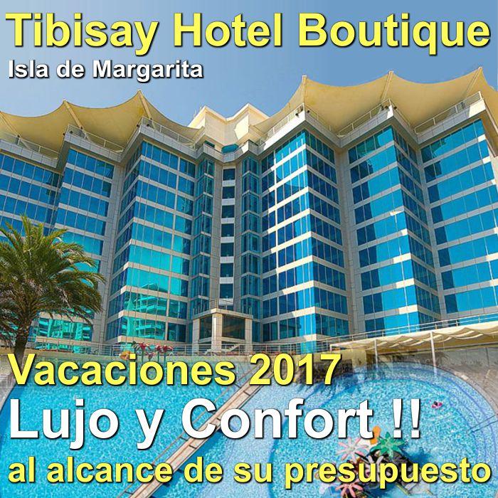 Vacaciones en Tibisay Hotel Boutique